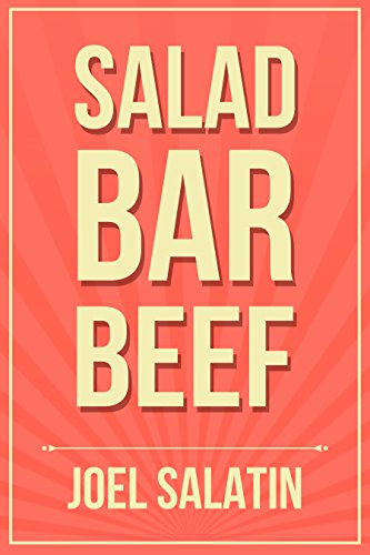 Salad Bar Beef by [Salatin, Joel]