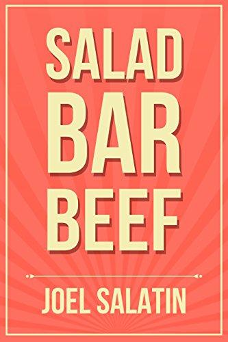 Salad Bar Beef by [Salatin, Joel]