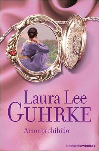 Amor prohibido de Laura Lee Guhrke