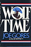 Wolf Time, Joe Gores, 0399134271