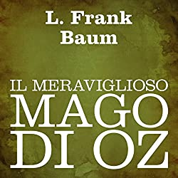 Il meraviglioso mago di Oz [The Wonderful Wizard of Oz]