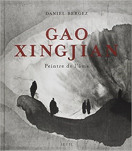 Télécharger en ligne Gao Xingjian : Peintre de l'âme pdf