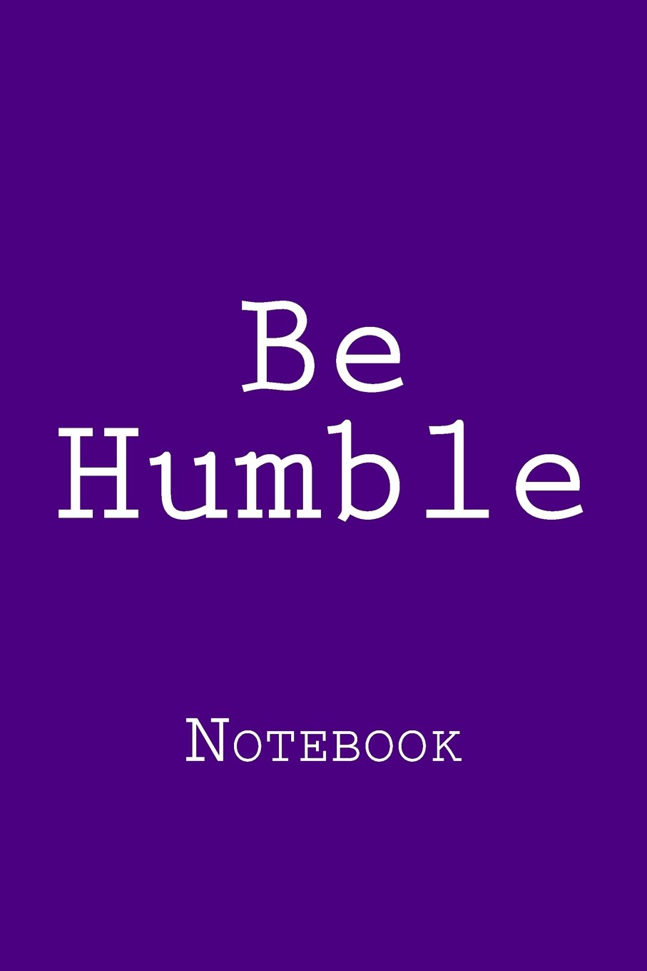 Download Be Humble: Notebook PDF