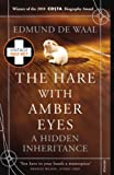 Front cover for the book The Hare with Amber Eyes by Edmund de Waal