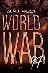 World War 97 Part 5 (World War 97 Serial)