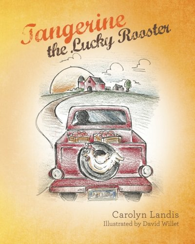 Download Tangerine the Lucky Rooster ebook
