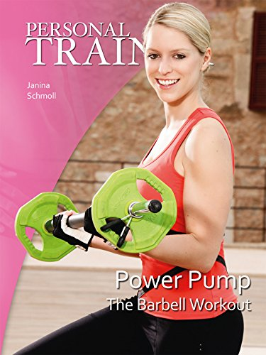 Personal Trainer: Power Pump - The Barbell (Busch Pump)