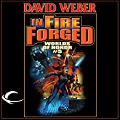 In Fire Forged: Worlds of Honor #5 | David Weber, Jane Lindskold, Timothy Zahn