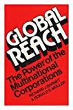 img - for Global Reach: Power of the Multinational Corporation book / textbook / text book