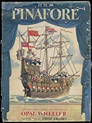 H. M. S. Pinafore by Opal Wheeler…