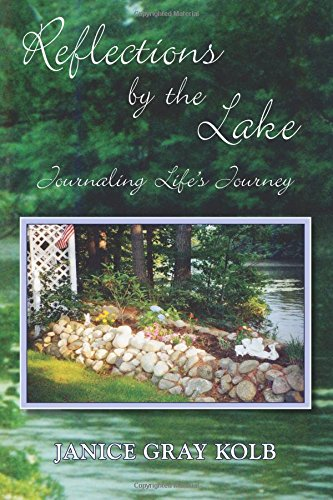 Reflections by the Lake: Journaling Life's Journey PDF