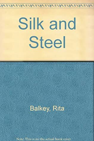 book cover of Silk and Steel