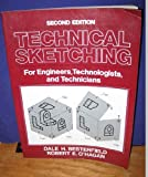 img - for Technical Sketching: For Engineers, Technologists, and Technicians book / textbook / text book