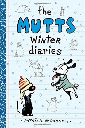 The Mutts Winter Diaries (Mutts Kids)