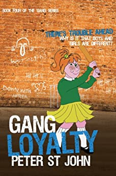 Gang Loyalty (Gang Books Book 4) by [Peter St John]