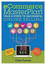 ECommerce MasterPlan 1.8: Your 3 Steps to Successful Online Selling