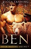 Ben (Bear Shifter Dating Agency Romance) (Bear Dating Agency Book 2)