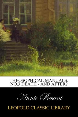 Download Theosophical Manuals. No.3 Death - and After? pdf epub