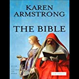 The Bible: A Biography: Books That Changed the