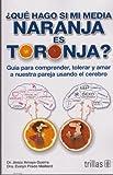 img - for By Jesus Amaya   Qu   hago si mi media naranja es toronja? / What Should I do if My Half Orange is Grapefruit?: Gu  (1st First Edition) [Paperback] book / textbook / text book