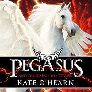 Pegasus and the Rise of the Titans Audiobook