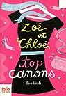 Zoé et Chloé, Tome 3 : Zoé et Chloé, top canons par Limb