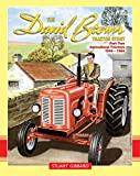 The David Brown Tractor Story: Part Two: Agricultural Tractors 1949 - 1964