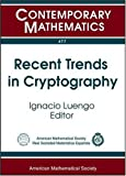 Recent Trends in Cryptography, Ignacio Luengo, 0821839845