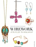 Wirework Jewelry Workshop: Handcrafted Designs and Techniques