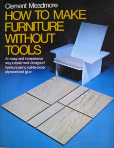How to make furniture without tools