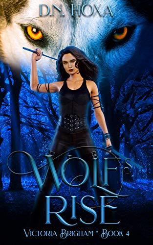 Pdf Suspense Wolf's Rise (Victoria Brigham Book 4)