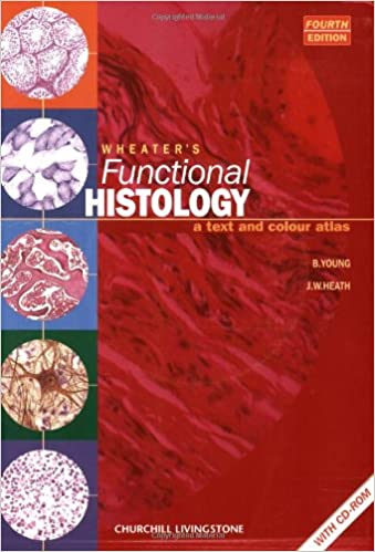 Wheaters functional histology a text and colour atlas book with wheaters functional histology a text and colour atlas book with cd rom functional histology wheaters 4th edition fandeluxe Choice Image