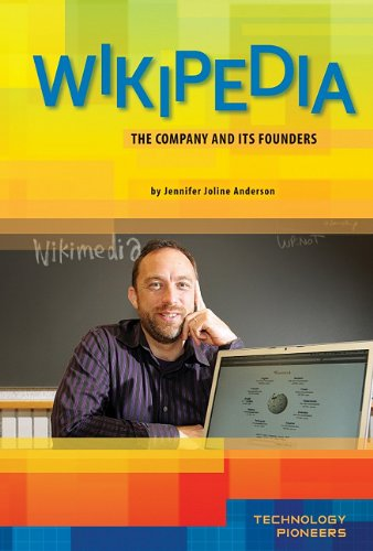 Wikipedia: The Company and Its Founders (Technology Pioneers)