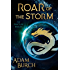 Roar of the Storm (The Fracture Worlds Book 2)