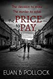 The Price to Pay (Dakar and Scott Book 2)