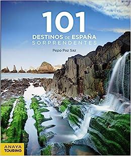 101 Destinos de España Sorprendentes Guías Singulares: Amazon.es ...