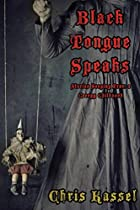 Black Tongue Speaks: Stories Seeping From A Creepy Childhood