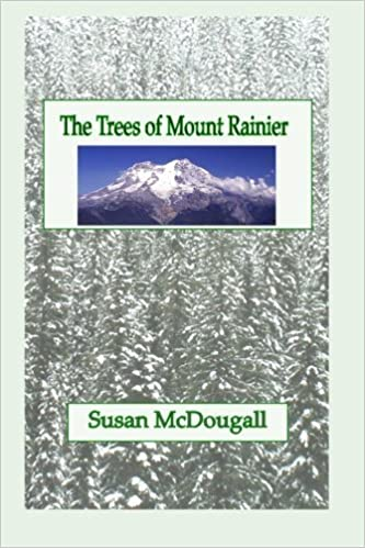 Book The Trees of Mount Rainier by Susan McDougall (2008-01-20)