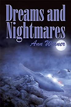 Dreams and Nightmares by [Werner, Ann]