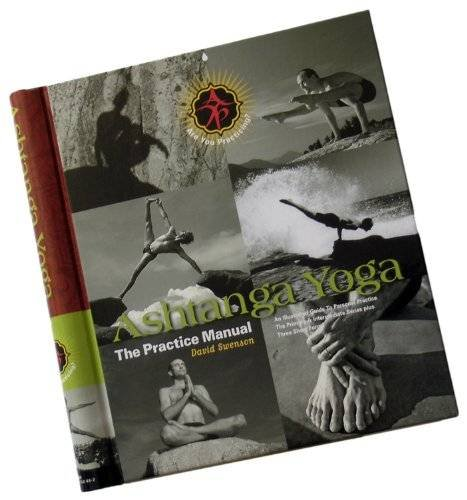Ashtanga Yoga: The Practice Manual: David Swenson ...
