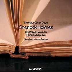 Sherlock Holmes. Der Katechismus der Familie Musgrave
