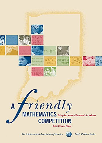 A Friendly Mathematics Competition (Maa Problem Books Series)