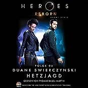 Hetzjagd (Heroes Reborn 4) | Duane Swierczynski