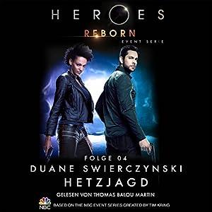 Hetzjagd (Heroes Reborn 4) Hörbuch