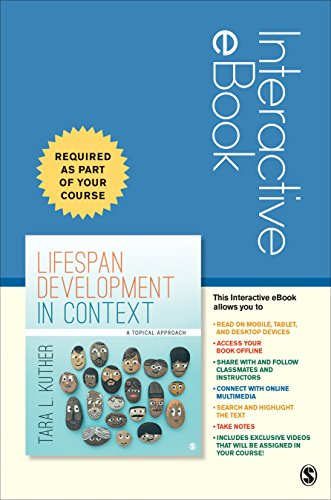 Lifespan Development in Context Interactive eBook: A Topical Approach -  Tara L. Kuther, Hardcover