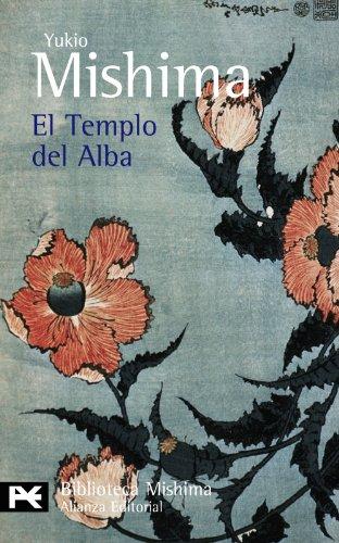 El templo del alba (El Mar De La Fertilidad/ The Sea of Fertility) (Spanish Edition) - Mishima, Yukio