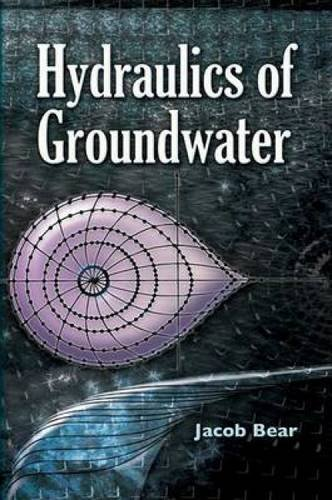 Hydraulics Of Groundwater  Dover Books On Engineering