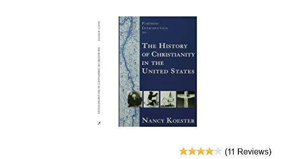 Fortress Introduction To The History Of Christianity In The United