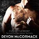 Filthy Little Secret Audiobook by Devon McCormack Narrated by Michael Pauley
