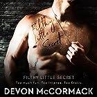 Filthy Little Secret Hörbuch von Devon McCormack Gesprochen von: Michael Pauley